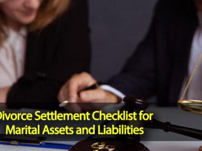Divorce Settlement Checklist for Marital Assets and Liabilities